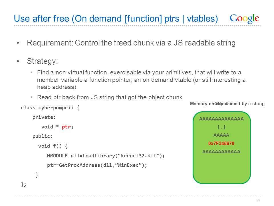 Use after free (On demand [function] ptrs | vtables)